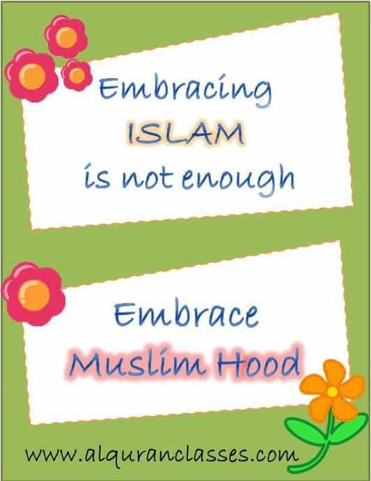Embrace islam, accept islam