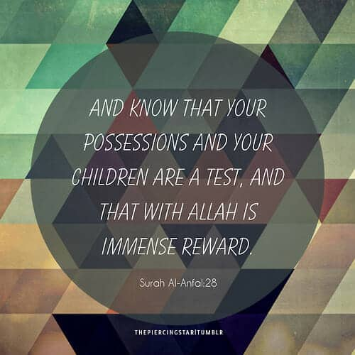 and-know-that-your-possessions-and-your-children-are-a-test-children-quote