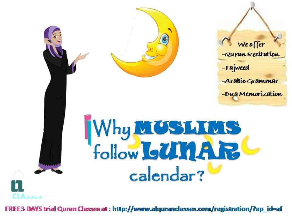 muslims follow lunar calendar